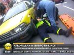 Taxista ebrio arrastra a sereno en Lince tras ocasionar accidente vehicular - Noticias de accidentes vehicular